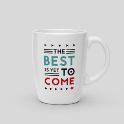 Mug The best is yet to come